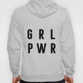 Girl Power Poster, Gift For Woman, Gift For her, Home Decor, Birthday Gift Hoody
