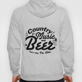 Country Music and Beer Hoody