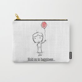 hold on to happiness Carry-All Pouch