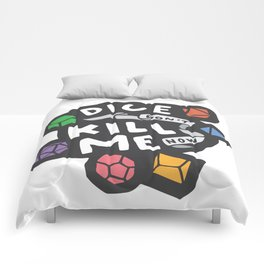 Dice Don't Kill Me Now - Wildflower Comforters