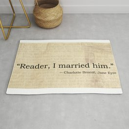 Reader I Married Him, Jane Eyre Conclusion Quote Rug