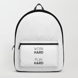 Work Hard / Play Hard Quote Backpack