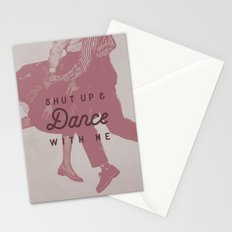 Shut Up & Dance with Me Stationery Cards
