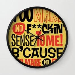 No Sense. No $'s Wall Clock