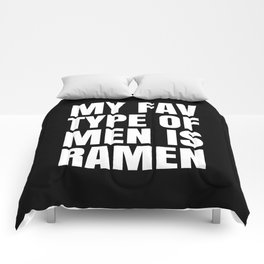 My Fav Type of Men is Ramen (Black & White) Comforters