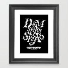 Dum Spiro Spero Framed Art Print