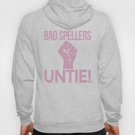 BAD SPELLERS UNTIE! (Purple) Hoody