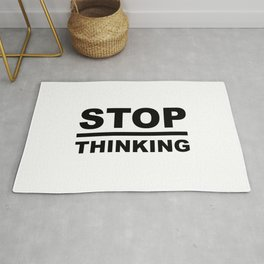 STOP Overthinking Sayings Sarcasm Humor Quotes Rug