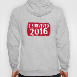 I survived 2016 Hoody