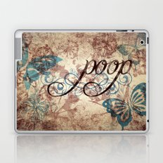 Because poop can be pretty too. Don't be mean to poop. Laptop & iPad Skin