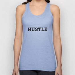 Hustle - Motivation Unisex Tank Top