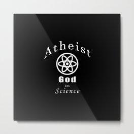 atheism Metal Print