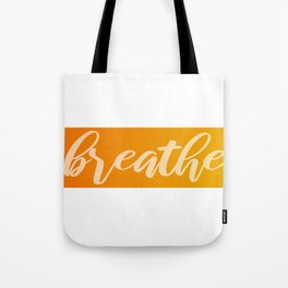 Breathe Orange Yellow Ombre Meditation Tote Bag