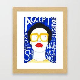 Accept Yourself Framed Art Print