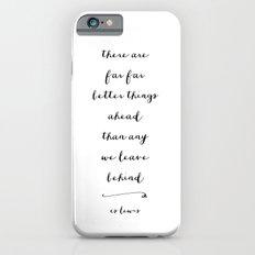 BETTER THINGS - B & W iPhone 6 Slim Case