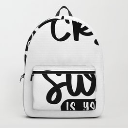 Gym Design Sweat is Your Fat Crying Backpack