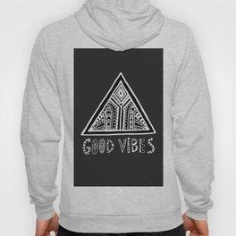 Feel Good Vibes Black White mindset 2 Hoody