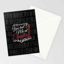 You had Me at Chapter 1 Stationery Cards
