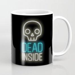 Dead inside Coffee Mug