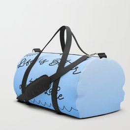 Life is Better at the Lake Duffle Bag