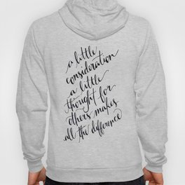 A Little Thought Makes All The Difference Hoody