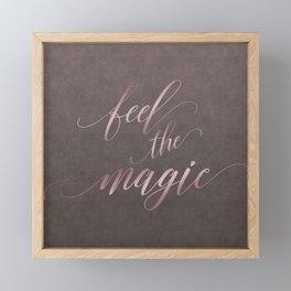 Feel The Magic Glamour Calligraphy Framed Mini Art Print