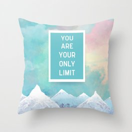 Your Only Limit Quote Throw Pillow