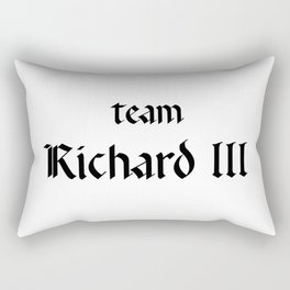 Team Richard III Rectangular Pillow