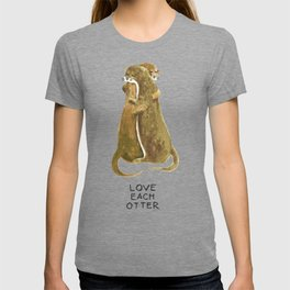 Love each otter T-shirt