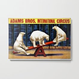 1924 Adams Brothers Circus 'Three Polar Bears' Advertisement Poster Metal Print