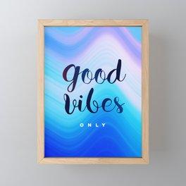 Good Vibes #homedecor #cool #positive Framed Mini Art Print
