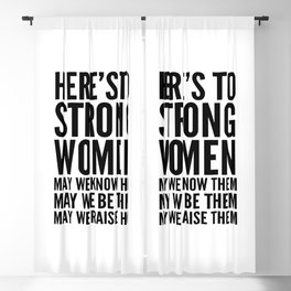 Here's to Strong Women Blackout Curtain