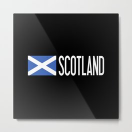 Scotland: Scottish Flag & Scotland Metal Print