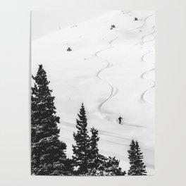 Backcountry Skier // Fresh Powder Snow Mountain Ski Landscape Black and White Photography Vibes Poster