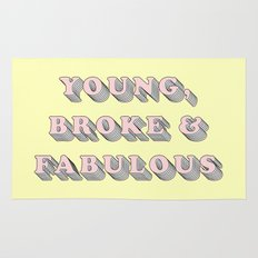Young, Broke & Fabulous - Typography Design Rug
