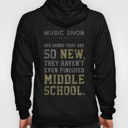 Newest of the NEW — Music Snob Tip #526 Hoody