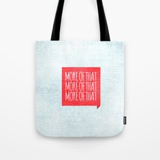 More of That Tote Bag