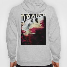 drown Hoody