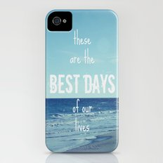 These Are the Best Days of Our Lives iPhone (4, 4s) Slim Case