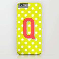 Q is for Quality iPhone 6s Slim Case