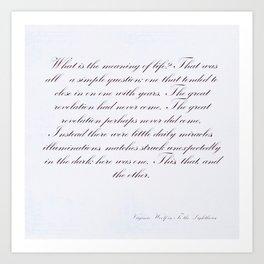 Life quotation Virginia Woolf Art Print