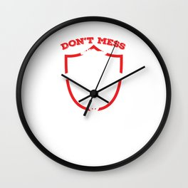 Radio Technologist Rad Tech Don't Mess With Me Wall Clock
