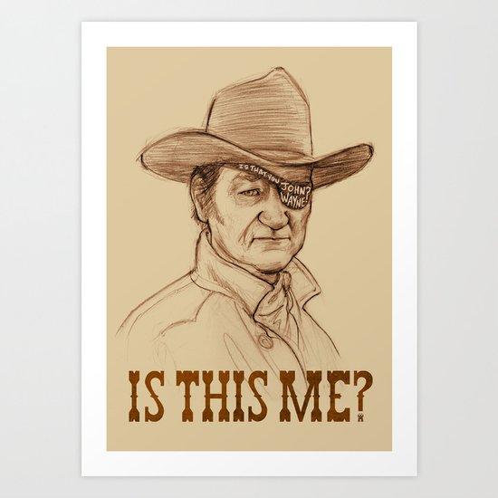 Is This Me? Art Print