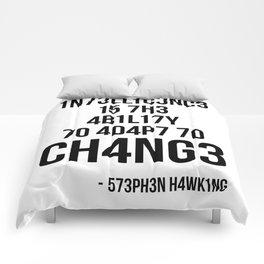 Adapt To Change Comforters