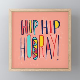 Hip Hip Hooray! Framed Mini Art Print