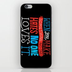 No One Loves It. iPhone & iPod Skin