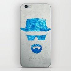 Say my name iPhone & iPod Skin