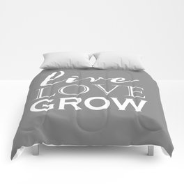 Live Love Grow - Grey and White Comforters