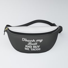 Touch My Butt Funny Quote Fanny Pack