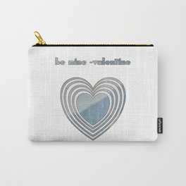 Be Mine Valentine Carry-All Pouch